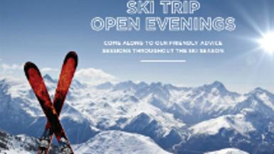 Ski Trip Open Evenings